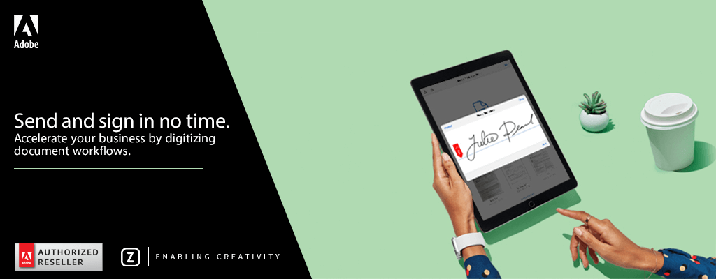 Digitally Sign Documents - How Adobe Sign can help you to accelerate your business